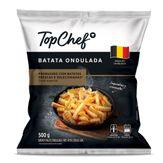 Batata Ondulada Congelada Top Chef Pacote 500g